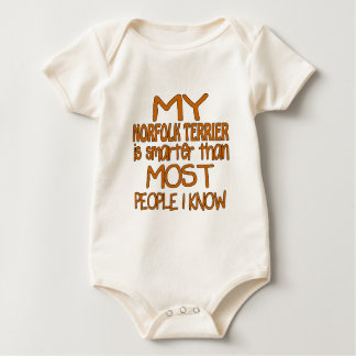 MY NORFOLK TERRIER IS SMARTER THAN MOST PEOPLE I K BABY BODYSUIT