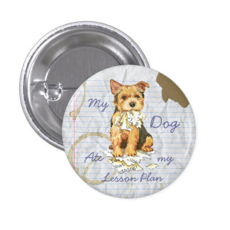 My Norwich Terrier Ate My Lesson Plan 1 Inch Round Button