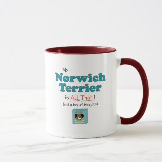 My Norwich Terrier is All That! Mug