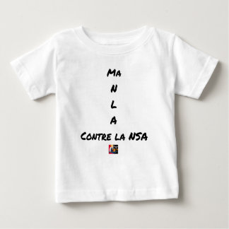 MY NR L A AGAINST the NSA - Word games Baby T-Shirt