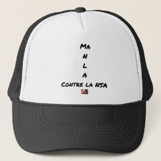 MY NR L A AGAINST the NSA - Word games Trucker Hat