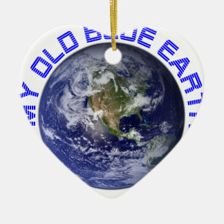 MY OLD BLUE EARTH CERAMIC HEART ORNAMENT
