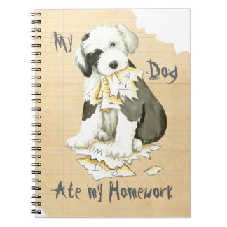 My Old English Sheepdog Ate My Homework Notebook