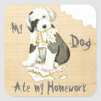 My Old English Sheepdog Ate My Homework Square Sticker