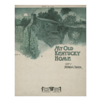 My Old Kentucky Home Poster