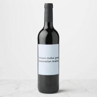 My opinion wine label