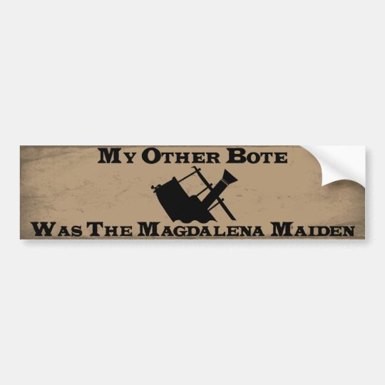 My Other Bote (The Maggie) Bumper Sticker