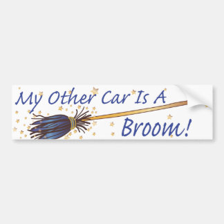 My Other Car Is A Broom 8 - Bumber Sticker Bumper Sticker