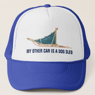 My Other Car Is A Dog Sled Trucker Hat