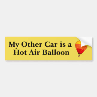 My Other Car is a Hot Air Balloon Bumper Sticker