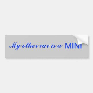 My other car is a MINI Bumper Sticker