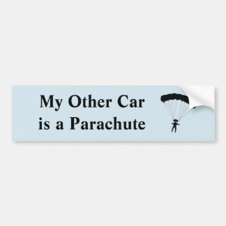 My Other Car is a Parachute Bumper Sticker
