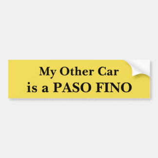 My Other Car Is A Paso Fino Bumper Sticker