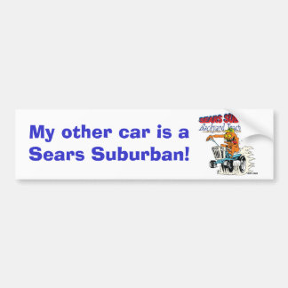 My other car is a Sears Suburban Bumper Sticker