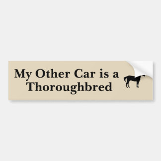 My Other Car is a Thoroughbred Bumper Sticker