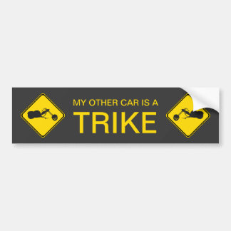 My Other Car Is A Trike! Bumper Sticker