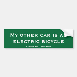 My other car is an electric bicycle bumper sticker