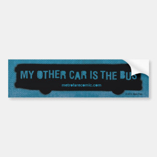 """My Other Car Is The Bus"" Bumper Sticker Car Bumper Sticker"