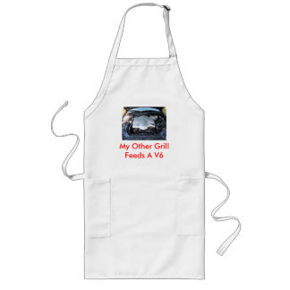 My Other Grill Feeds A V6 Long Apron