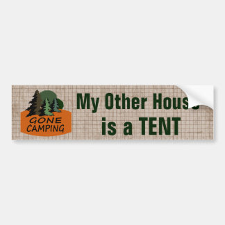 My Other House is a Tent Funny Camping Bumper Sticker