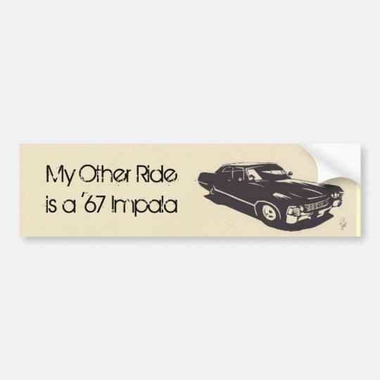 My Other Ride is a '67 Impala Bumper Sticker