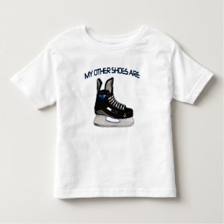 My other shoes are...hockey shoes! toddler t-shirt