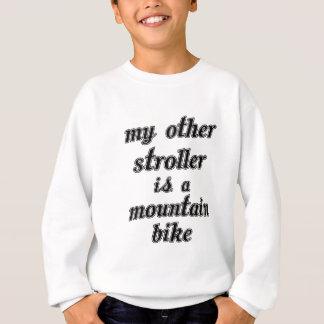 My Other Stroller Is A Mountain Bike Sweatshirt