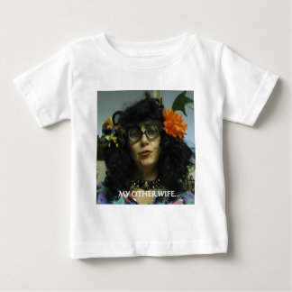 MY OTHER WIFE BABY T-Shirt