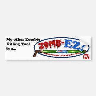 My Other Zombie Killing Tool...Bumper Sticker Bumper Sticker