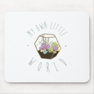 My Own Little World Mouse Pad