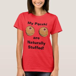 My Paczki are Naturally Stuffed! T-Shirt