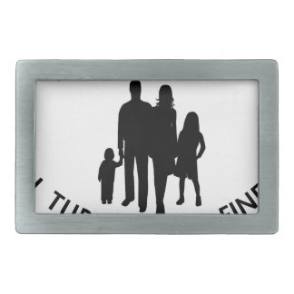 My Parents Beat Me I Turned Out Fine Belt Buckle