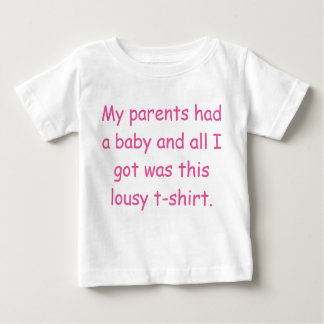 My parents had a baby T-Shirt
