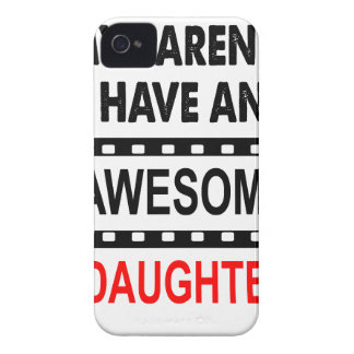 My Parents Have An Awesome Daughter Case-Mate iPhone 4 Cases