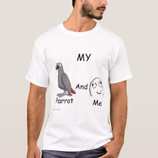 My Parrot and Me T-Shirt