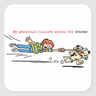 My Personal Trainer Works for Bones Square Sticker