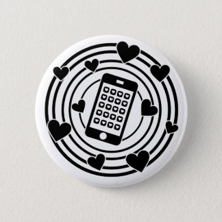 My Phone is the Centre of My Universe! 2 Inch Round Button