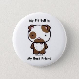 My Pit Bull is My Best Friend 2 Inch Round Button