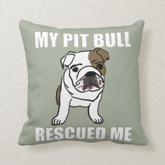 My Pit Bull Rescued Me Dog Lovers Adoption Rescue Throw Pillow