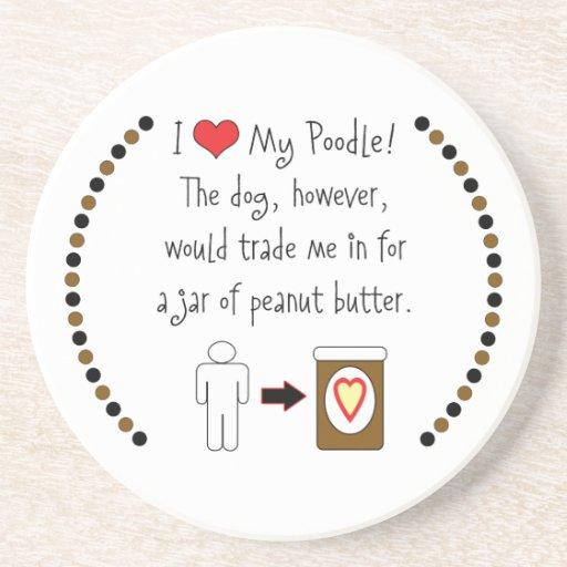 My Poodle Loves Peanut Butter Beverage Coaster