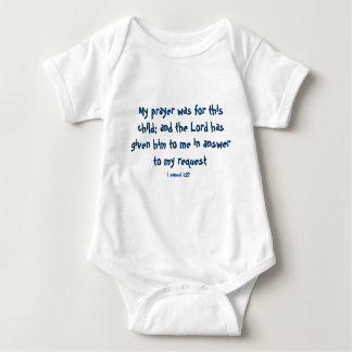 My prayer was for this child; and the Lord has ... Baby Bodysuit