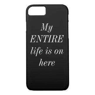 My Precious Life...I mean phone iPhone 7 Case