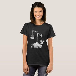 My Priorities French Horn Tips the Scale t-shirt