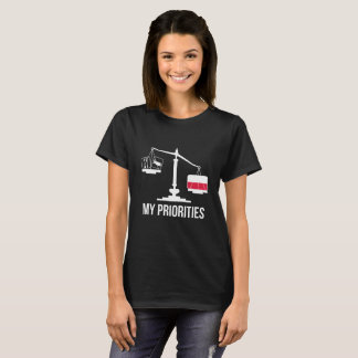 My Priorities Poland Tips the Scales Flag T-Shirt