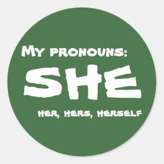 My Pronouns She Round Sticker