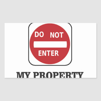 my property do not enter please