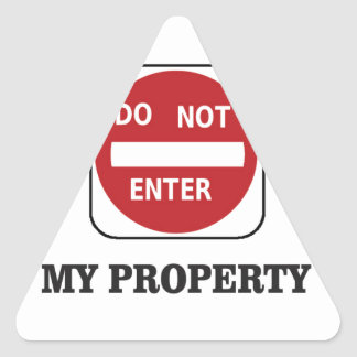 my property do not enter please triangle sticker
