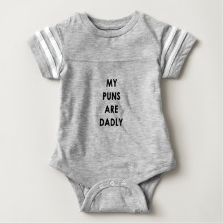 My Puns Are Dadly Baby Bodysuit
