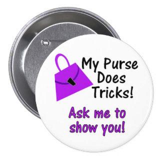 My Purse Does Tricks 3 Inch Round Button