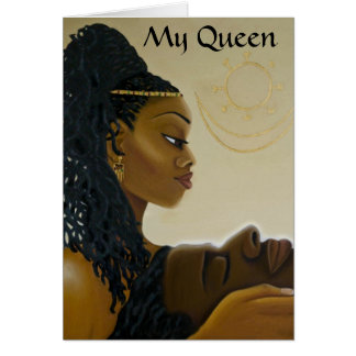 'My Queen' Greeting Card